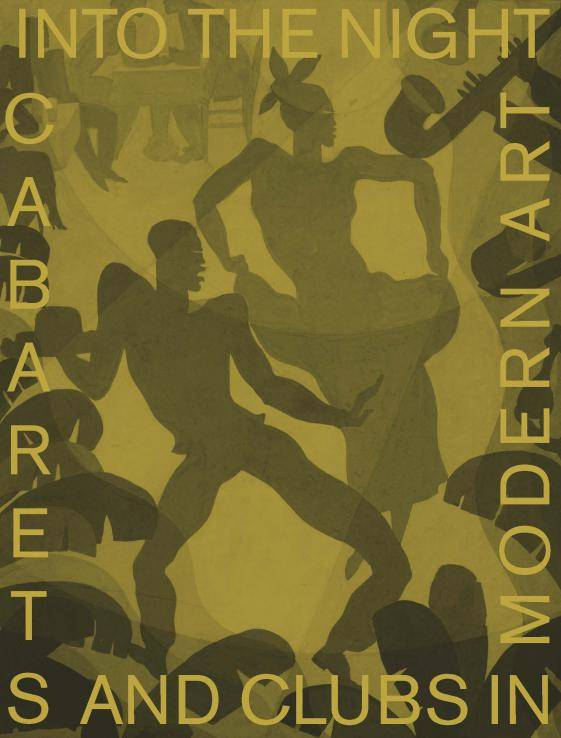 into-the-night-cabarets-and-clubs-in-modern-art