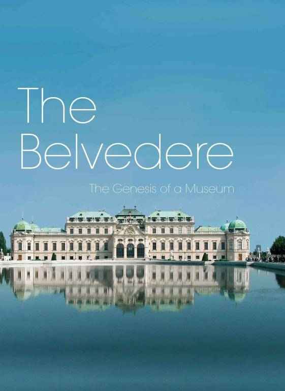 the-belvedere----genesis-of-a-museum-